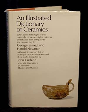 An Illustrated Dictionary of Ceramics. 3054 terms relating to wares, materilas, processes, styles...