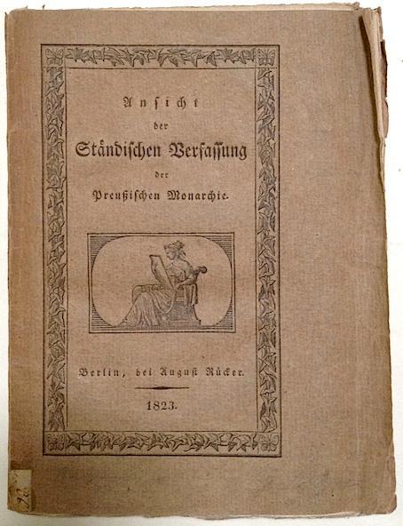 Ansicht der Ständischen Verfassung der Preußischen Monarchie, von E. F. d. V.