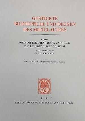 Gestickte Bildteppiche und Decken des Mittelalters. Band: SCHÜTTE, Marie.