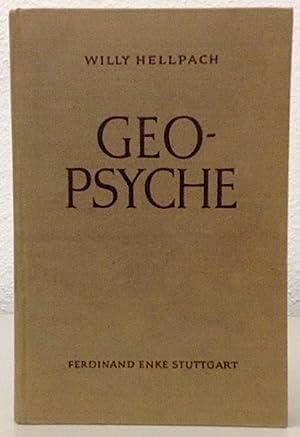 Geopsyche. Die Menschenseele unter dem Einfluß von: HELLPACH, Willy.