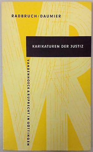 Karikaturen der Justiz. Lithographien von Honoré Daumier.: RADBRUCH, Gustav.