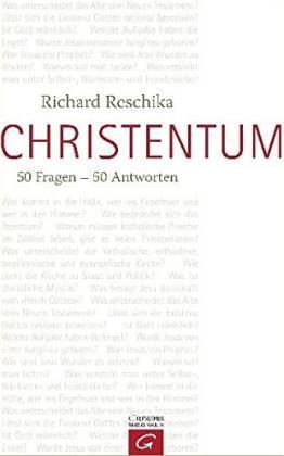 Christentum. 50 Fragen - 50 Antworten - Reschika, Richard