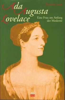 Ada Augusta Lovelace. Eine Frau am Anfang: Stein, Dorothy