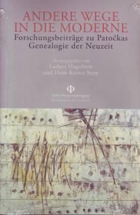 Andere Wege in die Moderne. Forschungsbeiträge zu: Hagedorn, Ludger/ Sepp,