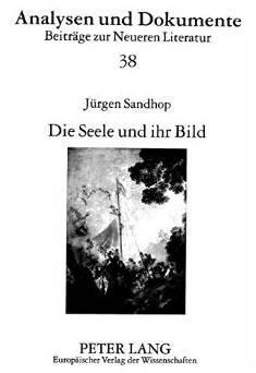 Die Seele und ihr Bild. Studien zum: Sandhop, Jürgen