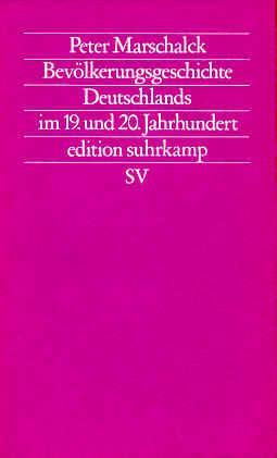 Bevölkerungsgeschichte Deutschlands im 19. und 20. Jahrhundert: Marschalck, Peter