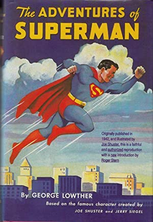 The Adventures of Superman - Based on the cartoon character created by Jerry Siegel and Joe Shust...