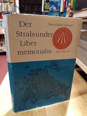 Der Stralsunder Liber memorialis. Teil 1: Fol.: Stralsund Schroeder, Horst-Diether