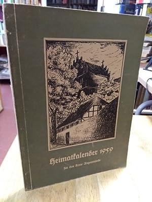 Heimatkalender für den Kreis Angermünde 1959. Herausgegeben: Angermünde