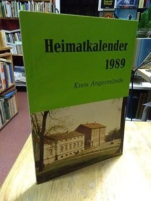 Heimatkalender 1989 Kreis Angermünde. Herausgegeben vom Rat: Angermünde Fiebig, H.,