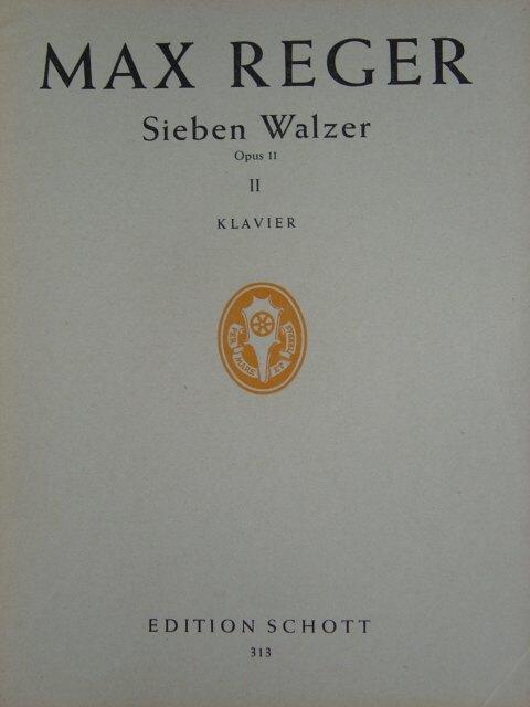 """4 aus """"Sieben Walzer"""". Op. 11. Ausgabe: Reger, Max."""