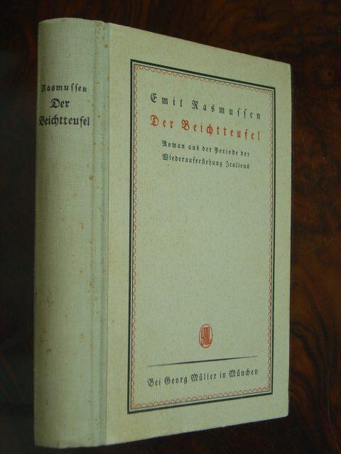 Der Beichtteufel. Roman aus der Periode der: Rasmussen, Emil.