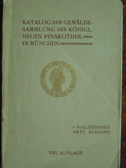 Katalog Der Gemäldesammlung Der Königl Neuen Pinakothek In München