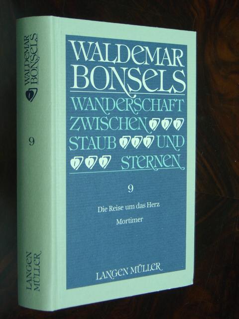 Die Reise um das Herz - Wanderschaft: Bonsels, Waldemar.