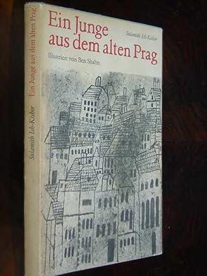 Ein Junge aus dem alten Prag. Aus dem Tschechischen von Josef Reding. Herausgegeben und mit einer ...