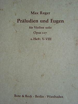 Praeludien und Fugen für Violine solo. Op.: Reger, Max.