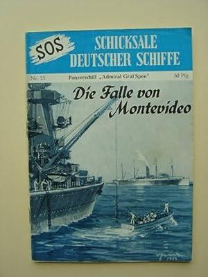 """Nr. 15 / Otto Mielke: Panzerschiff """"Admiral: SOS - Schicksale"""