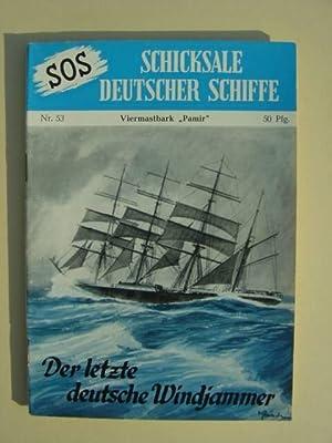 "Nr. 53 / Otto Mielke: Viermastbark ""Pamir"".: SOS - Schicksale"