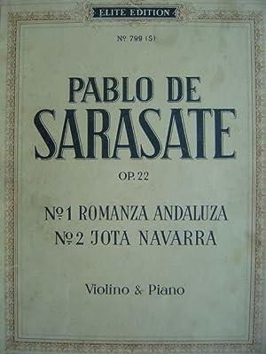 Romanza Andaluza / Jota Navarra. Op. 22: Sarasate, Pablo de.