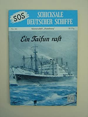 "Nr. 60 / Otto Mielke: Motorschiff ""Hamburg"": SOS - Schicksale"