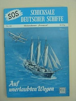 "Nr. 62 / Otto Mielke: Motorschoner ""Przemysl"": SOS - Schicksale"