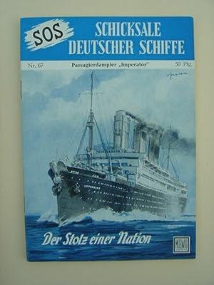 "Nr. 67 / Otto Mielke: Passagierdampfer ""Imperator"": SOS - Schicksale"