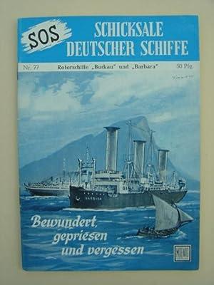 "Nr. 77 / Otto Mielke: Rotor-Motorschiffe ""Buckau"": SOS - Schicksale"