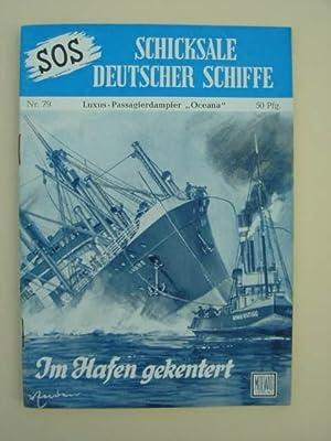 "Nr. 79 / Otto Mielke: Luxus-Passagierdampfer ""Ozeana"": SOS - Schicksale"