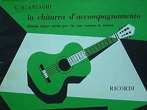 La chitarra d'accompagnamento. Metodo lampo anche per: Anzaghi, L. O.