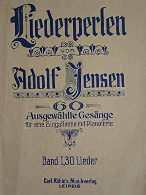 Liederperlen. 60 Ausgewählte Gesänge für eine Singstimme: Jensen, Adolf.