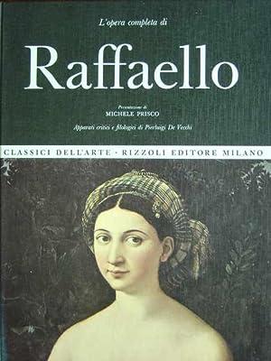 L'opera completa di Raffaello. Presentazione di Michele: Prisco, Michele.