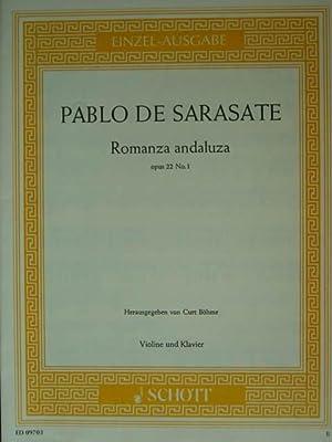 Romanza andaluza. Op. 22/1. Ausgabe für Violine: De Sarasate, Pablo.