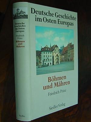 Böhmen und Mähren. Mit zahlreichen Fachbeiträgen. Mit: Prinz, Friedrich. (Hrsg.).