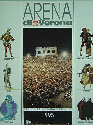 1995 - 73. Festival dell'Opera Lirica. 7: Arena di Verona.