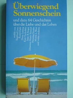 Überwiegend Sonnenschein und dazu 64 Geschichten über: Thuswaldner, Dorothee. (Zusammenstellung).
