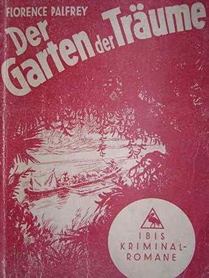 Der Garten der Träume. Kriminalroman. Aus dem: Palfrey, Florence.