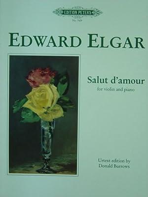 Salut d'amour. Ausgabe für Violine und Klavier.: Elgar, Edward.