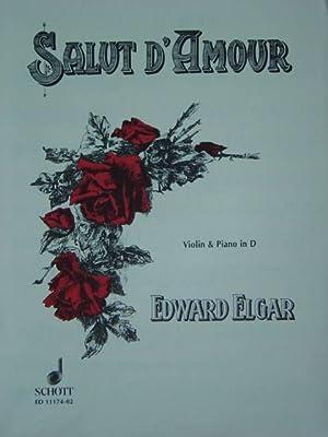 Salut d'Amour / Liebesgruss. Op. 12. Ausgabe: Elgar, Edward.