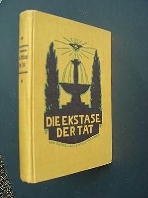 Die Ekstase der Tat. Erbauliches Leben des: P. Laurentius, O.