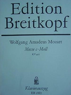Messe C moll. KV 427. Für Sopran,: Mozart, Wolfgang Amadeus.