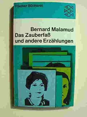 Das Zauberfaß und andere Erzählungen. Aus dem: Malamud, Berand.