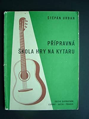 Pripravna skola hry na kytaru. Melodie -: Urban, Stepan.