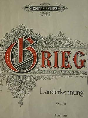 Landerkennung. (Landkjending). Op. 31. Für Männerchor, Baryton: Grieg, Edvard.