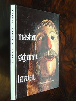 Masken - Schemen - Larven. Volksmasken der: Hansmann, Claus.