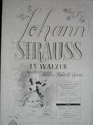 15 Walzer. Hier: Heft 4 mit 3: Strauss, Johann.
