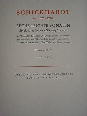 Sechs leichte Sonaten für Altblockflöte (Querflöte, Oboe,: Schickhardt, Johann Christian.
