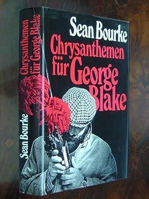 Chrysanthemen für George Blake. Deutsch von Joachim: Bourke, Sean.