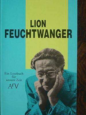 Ein Lesebuch für unsere Zeit. Mit Schwarzweiss-Abbildungen: Feuchtwanger, Lion. (1884