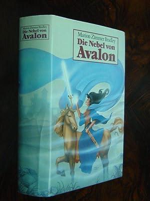 Die Nebel von Avalon. Roman. Aus dem: Bradley, Marion Zimmer.