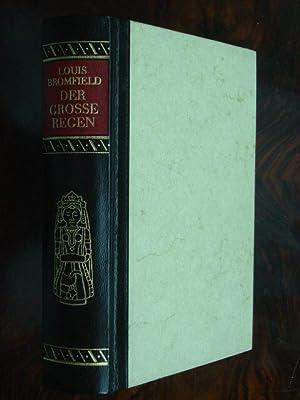 Der grosse Regen. Roman. Aus dem Amerikanischen: Bromfield, Louis. (1896